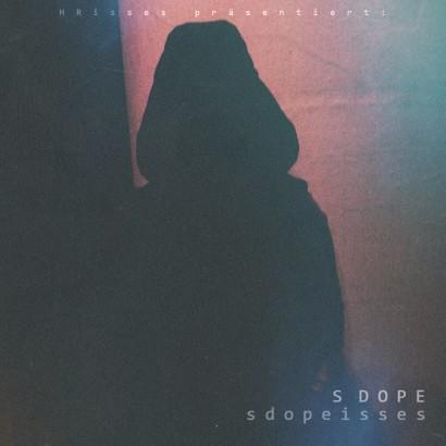 s-dope-sdopeisses